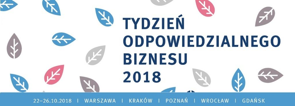 Tydzień Odpowiedzialnego Biznesu 2018 – Warszawa 23.10.2018 [Relacja filmowa]